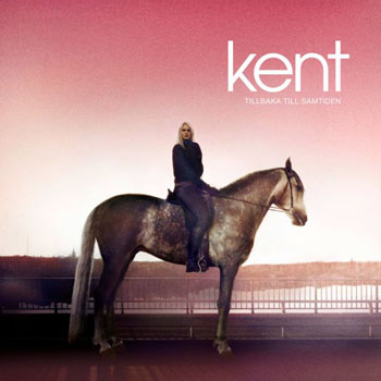 Kent nya album - Tillbaka till samtiden
